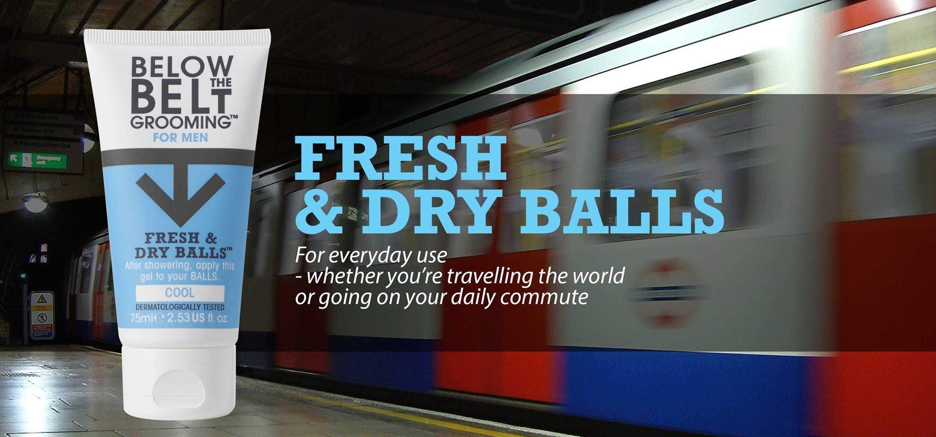 Fresh and dry balls